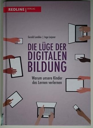 Cover des Buches: Die Lüge der digitalen Bildung